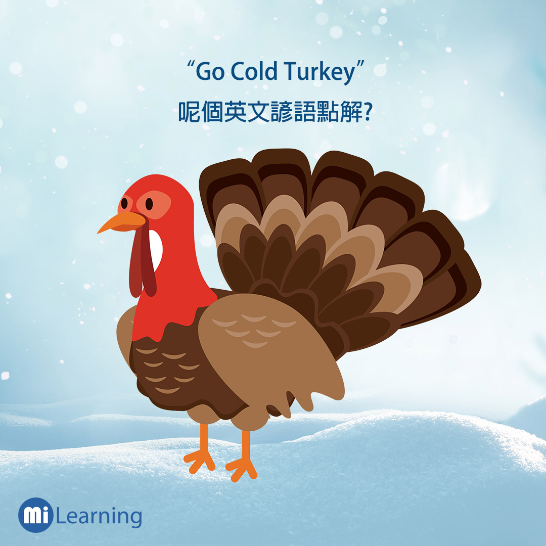 go cold turkey