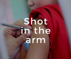 """Shot in the arm"" 點用先啱?"