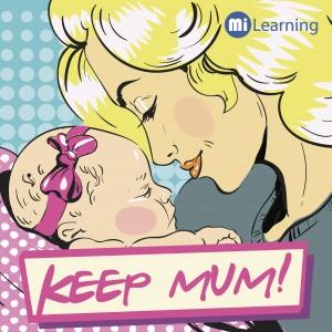 【呢句idiom(諺語)你識唔識: Keep mum】